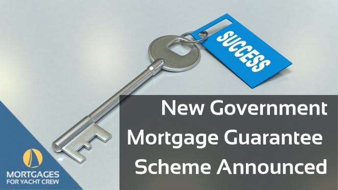 UK Government Announce Mortgage Guarantee Scheme