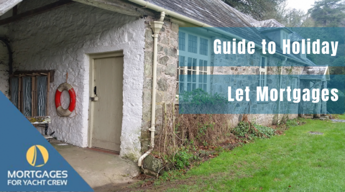 Our Guide to Holiday Let Mortgages