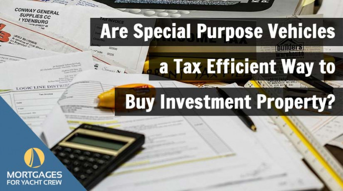 Are Special Purpose Vehicles a Tax Efficient Way to Buy Investment Property?