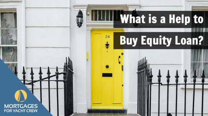 What is a Help to Buy Equity Loan?