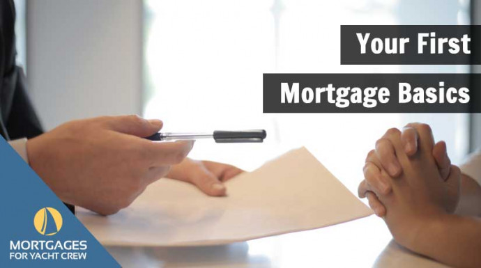 Your First Mortgage Basics