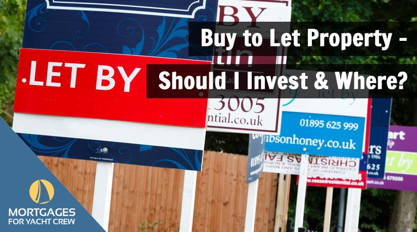 Buy to Let Property – Should I Invest & Where?