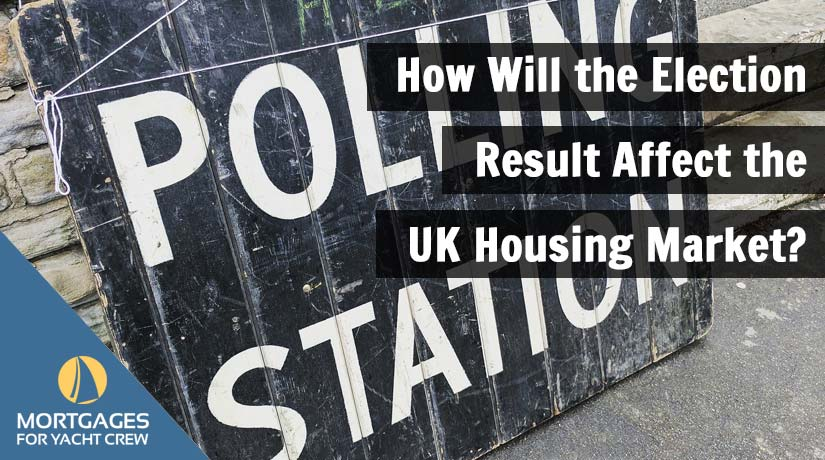 How Will the Election Result Affect the UK Housing Market